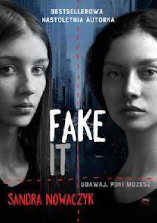 """Fake it"" Sandra Nowaczyk"