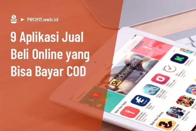 aplikasi belanja online yang bisa bayar COD (cash on delivery)