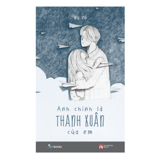 Anh Chính Là Thanh Xuân Của Em ebook PDF-EPUB-AWZ3-PRC-MOBI