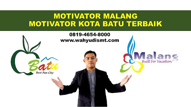 JASA MOTIVATOR KOTA BATU   TERBAIK, MOTIVATOR KOTA BATU   atau WAHYUDI SMT, MOTIVATOR TERKENAL KOTA BATU   atau WAHYUDI SMT, Training Motivasi KOTA BATU,