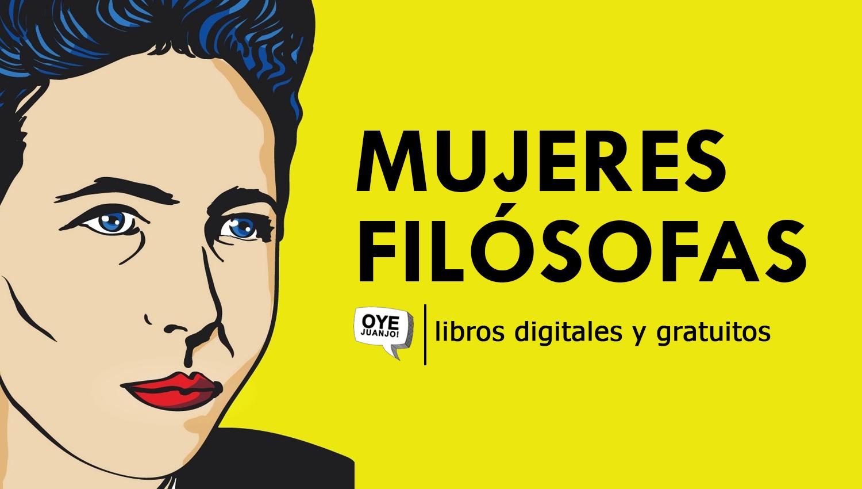 30 Libros Gratis En Pdf De Mujeres Filósofas Oye Juanjo