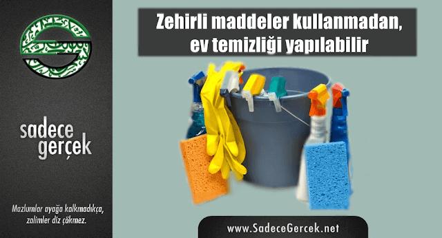 Zehirli maddeler kullanmadan, ev temizliği yapılabilir
