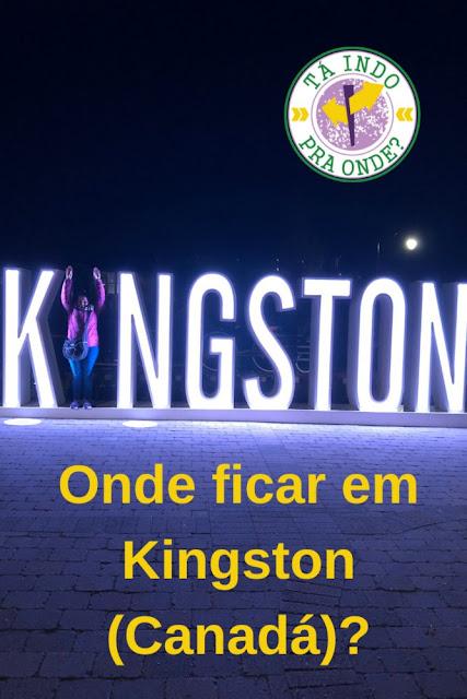 Onde ficar em Kingston (Canadá)?
