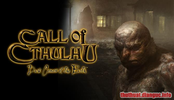 Download Game Call of Cthulhu – Dark Corners of the Earth Full Crack