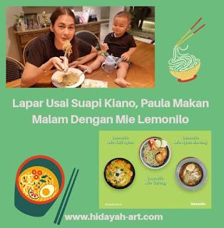 Lapar Usai Suapi Kiano, Paula Makan Malam Dengan Mie Lemonilo