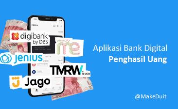 8 Aplikasi Bank Digital Penghasil Uang, Ayo Daftar!