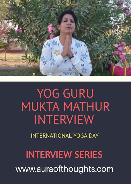 Mukta Mathur Interview - Yoga Secrets - MeenalSonal