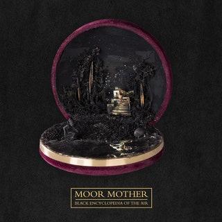 Moor Mother - Black Encyclopedia of the Air Music Album Reviews