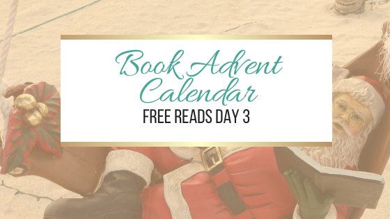 Book Advent Calendar Day 3 #FreeReads #Books #Christmas #Freebie