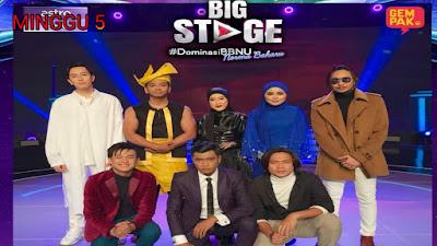 Live Streaming Big Stage 2020 Minggu 5 (Online)