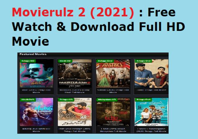 Movierulz 2 (2021) : Free Watch & Download Full HD Movie