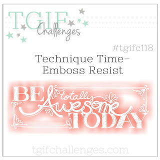 TGIFC Technique Time Emboss Resist