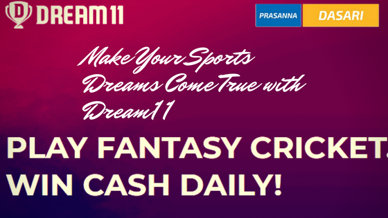 Make Your Sports Dreams Come True with Dream11