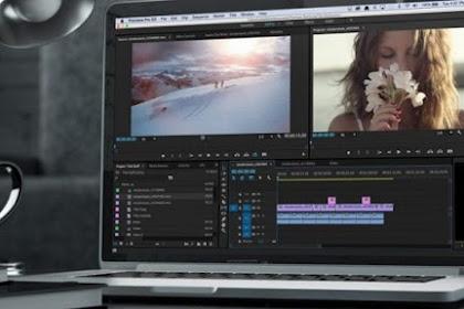 Panduan Untuk Pemula yang Ingin Mengedit Video di Laptop