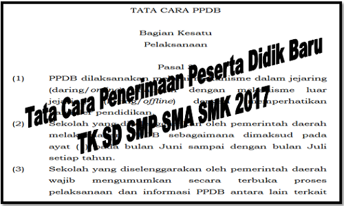 Tata Cara Penerimaan Peserta Didik Baru TK SD SMP SMA SMK 2017