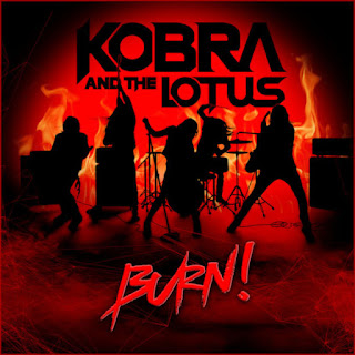 "Το single των Kobra and the Lotus ""Burn!"""