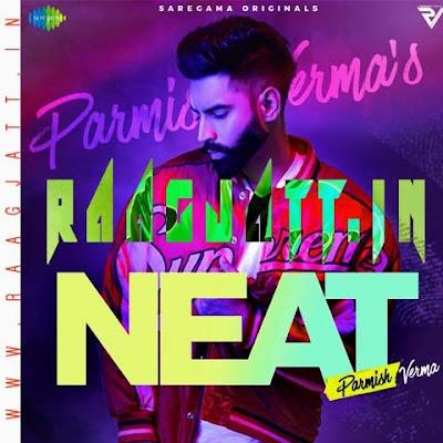 Neat by Parmish Verma lyrics