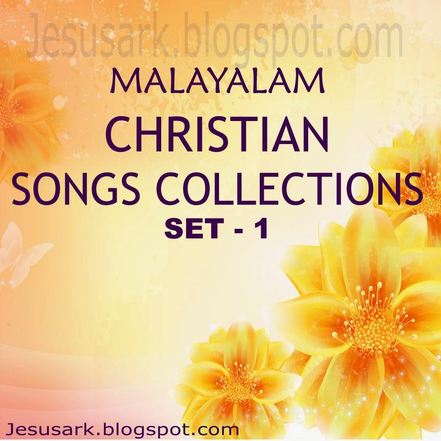 New malayalam christian devotional songs mp3 -.