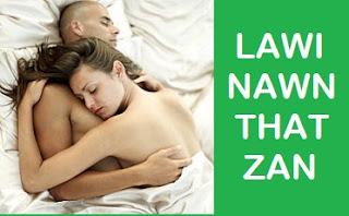 LAWI NAWN ṬHAT ZAN