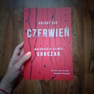 [PREMIERA] Kolory zła. Czerwień - Małgorzata Oliwia Sobczak