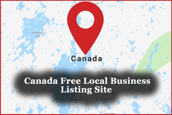 Top 60+ High PR Canada Free Local Business Listing Site List 2019