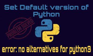 update alternatives: error no alternatives problem solved Linux
