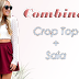 Combina: Crop Top + Saia
