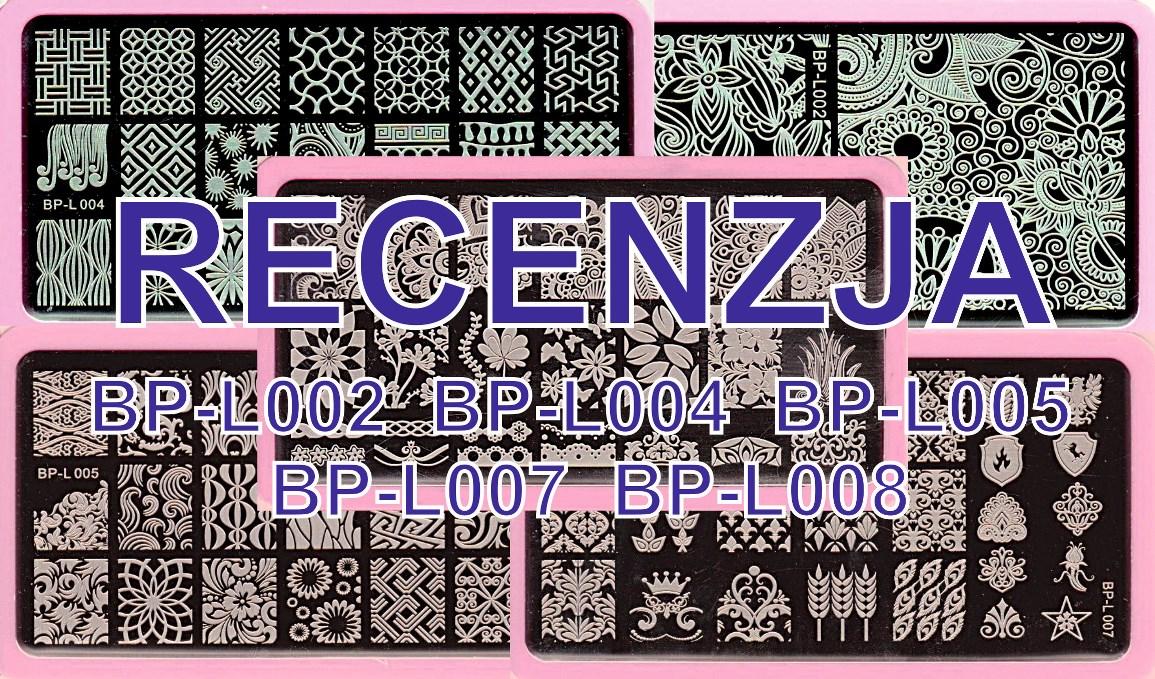Recenzja płytek BP L-002, L-004, L-005, L-007, L-008 (Review)