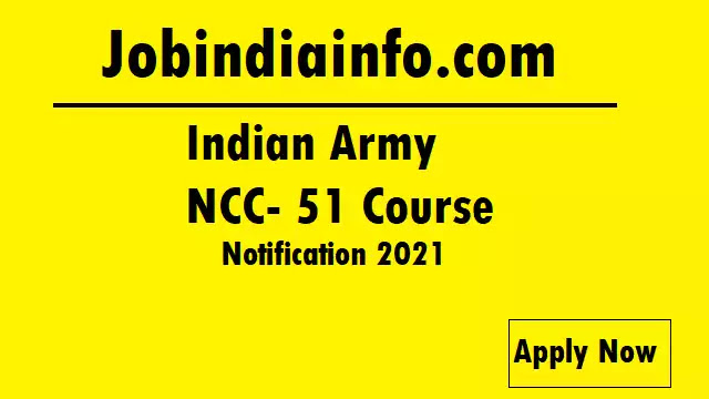 Job Advertisement of Indian Army NCC Special Entry 51 course men and women