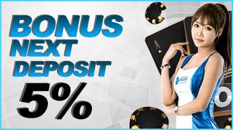 Bonus Next Deposit 5%