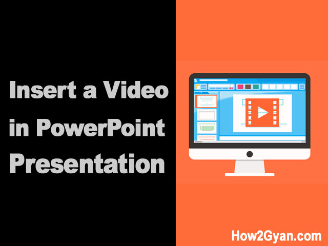 How to Insert a Video in PowerPoint Presentation