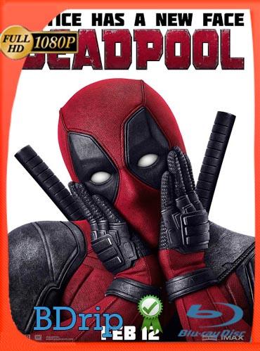 Deadpool [2016] [BDRip] [1080p] Latino [GoogleDrive] SilvestreHD