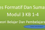 Tes Formatif Dan Sumatif Modul 3 Kb 1-4 Teori Belajar Dan Pembelajaran
