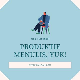 Agar Produktif Menulis