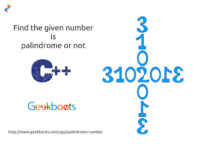 https://www.geekboots.com/cpp/palindrome-number