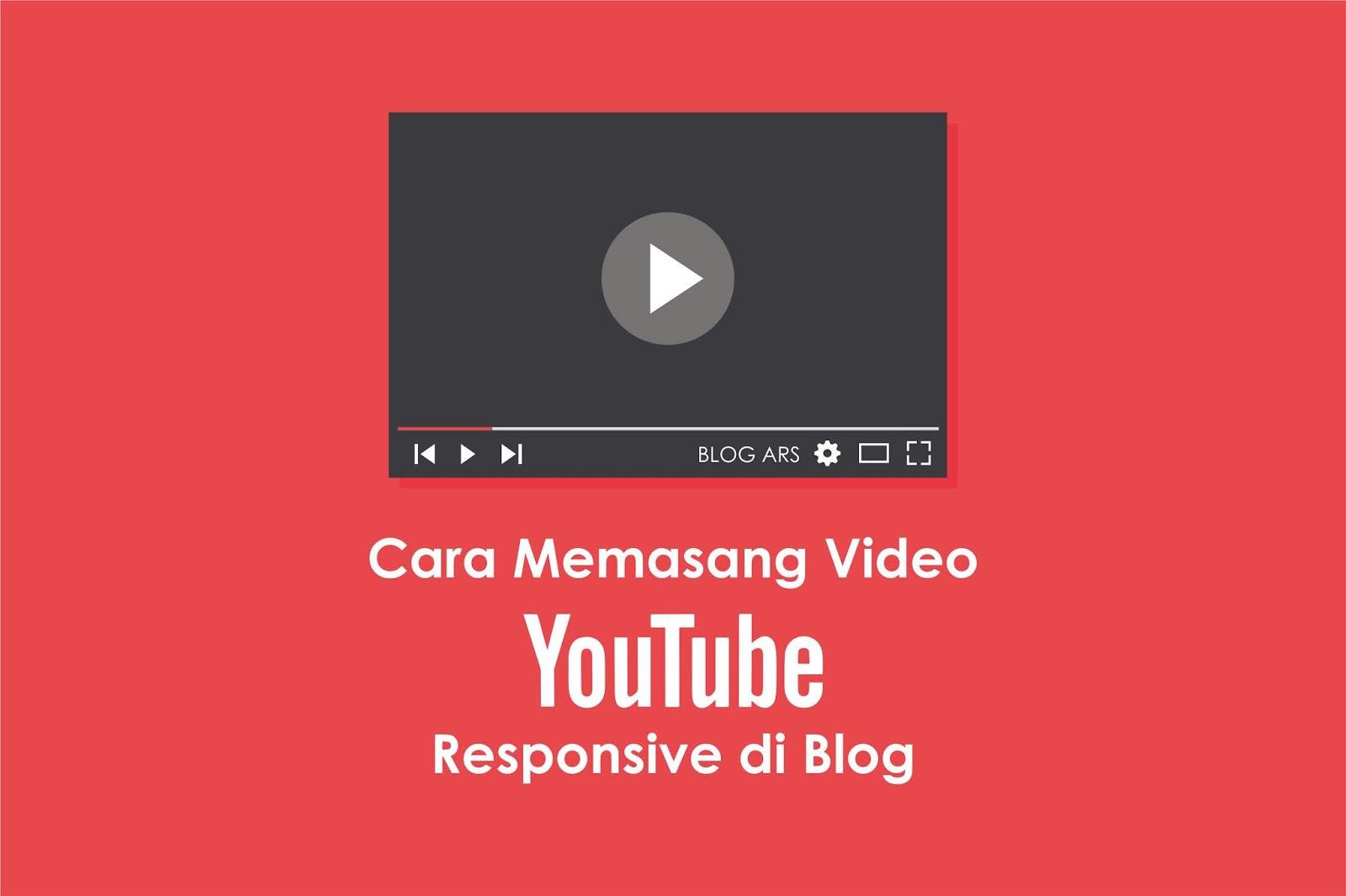 Cara Memasang Script Embed Membuat Menempelkan Video Youtube di Blog SEO