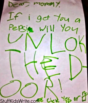 Note from kid in green ink Dear Mommy If I get you a Pepsi will you unlock the door. marchmatron.com