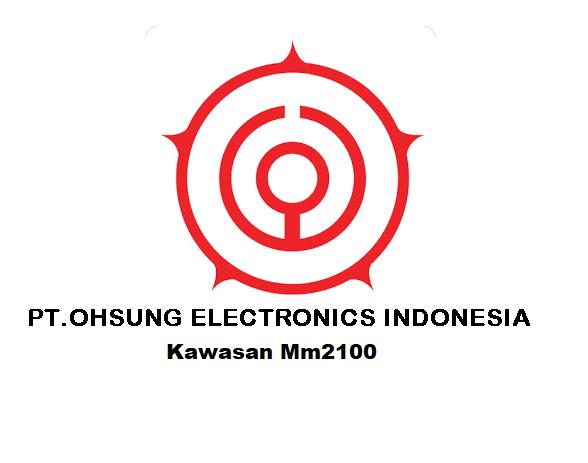 Lowongan Kerja Via Pos Kawasan Mm2100 Untuk PT.Ohsung Electronics Indonesia