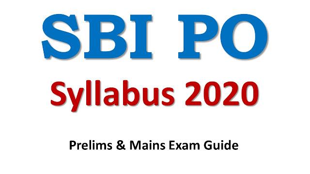 SBI PO Syllabus 2020 ;  SBI Probationary Officer Syllabus 2020