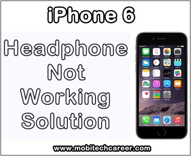 mobile, cell phone, smartphone, iphone repair, how to, fix, repair, solve, Apple iPhone 6, headphone, speaker, mic, during call, sound, not, working, problems, solution, guide, tips, in hindi, mobitechcareer, in mobile repairing