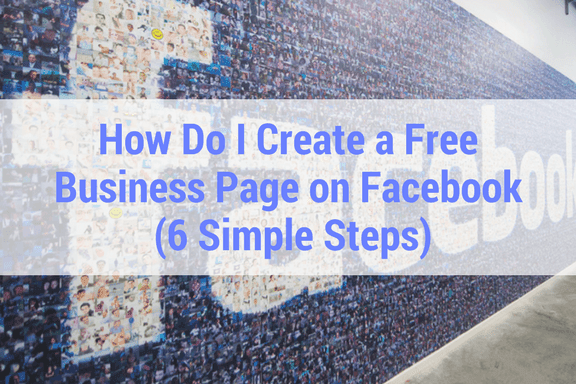 How Do I Create a Facebook Business Page