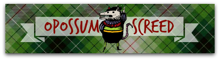Opossum Screed