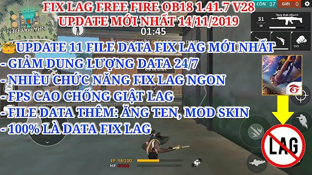HƯỚNG DẪN FIX LAG FREE FIRE OB18 1.41.7 MỚI NHẤT, NHẸ NHẤT VÀ ỔN ĐỊNH NHẤT VỚI 11 FILE DATA FIX LAG