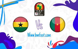 ملخص مباراة الكاميرون ضد غانا مباشرة اليوم في كأس أمم افريقيا 2019