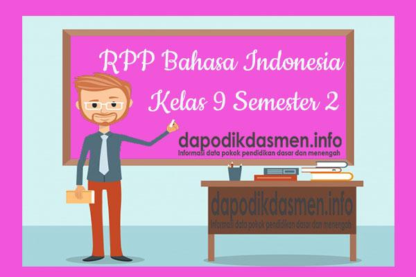 RPP Bahasa Indonesia Kelas 9 SMP MTs Semester 2 Revisi Terbaru 2019-2020