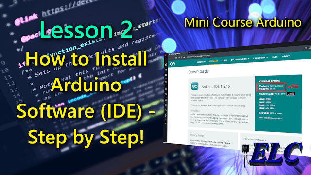 Arduino: Lesson 2 - How to Install Arduino Software (IDE) on Windows - Step by Step!