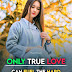 Only True Love Can - Motivational Quotes