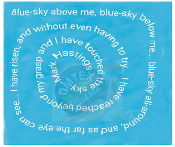 Given below is the poem 'Blue Sky' by Mark Hastings. Imagine a poem of a similar kind by replacing the word blue. You can add any colour or object of your choice and write a poem of four lines.