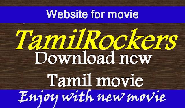 Tamilrockers latest new Tamil Movie download link watch tamilrockers new link movie online available for Tamilrockers telugu and Tamilrockers la and Tamilrockers hindi film and Tamilrockers malayalam