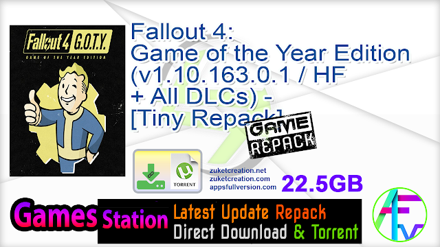Fallout 4 Game of the Year Edition (v1.10.163.0.1 HF + All DLCs) – [Tiny Repack]